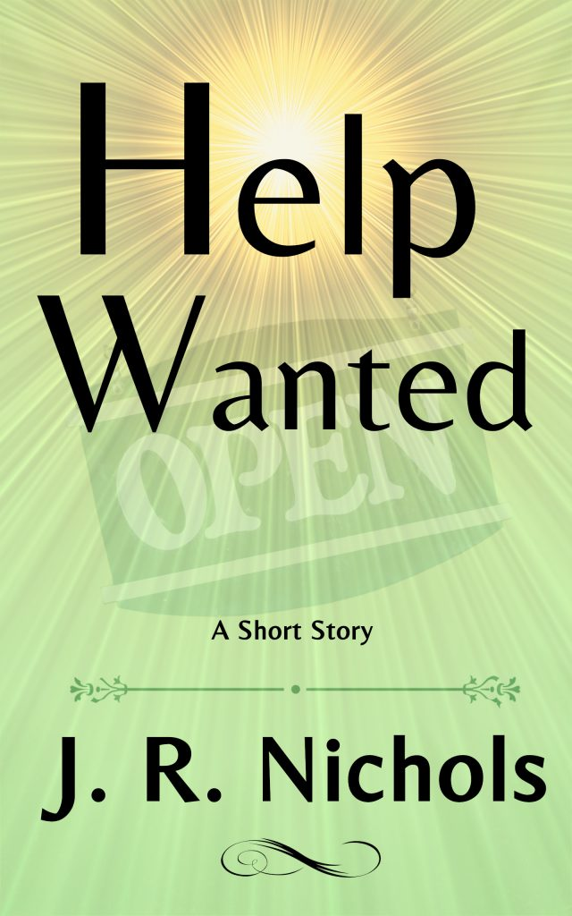 Help Wanted is a short story by author J. R. Nichols